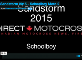 Video: Sandstorm 2015 – Schoolboy Moto 2